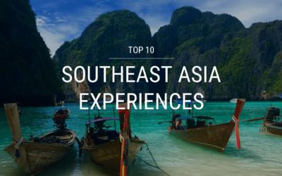 Top 10 Southeast Asia Experiences
